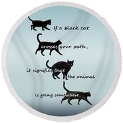 Round Beach Towel featuring the digital art Black Cat Crossing by Ivana Westin