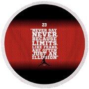 Never Say Never Gym Motivational Quotes Poster Round Beach Towel