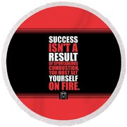 Success Is Not A Result Gym Motivational Quotes Poster Round Beach Towel