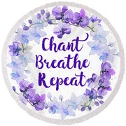 Round Beach Towel featuring the painting Chant, Breathe, Repeat by Tammy Wetzel