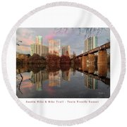 Austin Hike And Bike Trail - Train Trestle 1 Sunset Left Greeting Card Poster - Over Lady Bird Lake Round Beach Towel