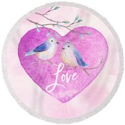 Lovebirds For Valentine's Day, Or Any Day Round Beach Towel