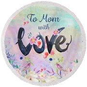 Mother's Day Love Round Beach Towel