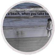 Baby Steps Round Beach Towel