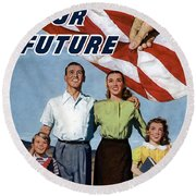 Back Your Future With Us Savings Bonds Round Beach Towel