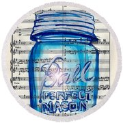 Ball Mason Jar Classical #168 Round Beach Towel by Ecinja