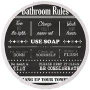 Bathroom Rules Round Beach Towel