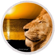 Round Beach Towel featuring the photograph Be Strong And Courageous by Scott Carruthers