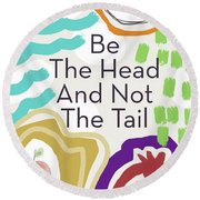Be The Head- Art By Linda Woods Round Beach Towel