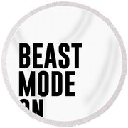 Beast Mode On - Gym Quotes 1 - Minimalist Print - Typography - Quote Poster Round Beach Towel