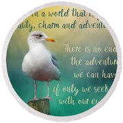 Beauty, Charm And Adventure Round Beach Towel