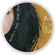 Beauty Is Soul Round Beach Towel