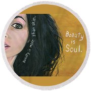 Beauty Is Soul Round Beach Towel