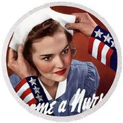 Become A Nurse -- Ww2 Poster Round Beach Towel by War Is Hell Store