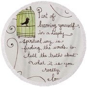 Becoming Yourself Round Beach Towel