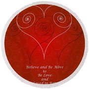 Believe And Be Alive Round Beach Towel