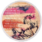Believe In The Power Of The Unseen Round Beach Towel