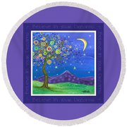 Believe In Your Dreams - Inspire Round Beach Towel by Tanielle Childers
