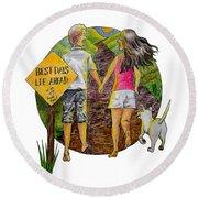 Best Days Lie Ahead Round Beach Towel