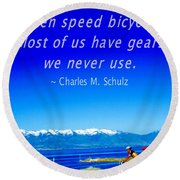 Bicycle Charles M Schulz Quote Round Beach Towel