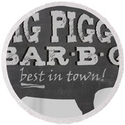 Big Piggy Bar B Q  Round Beach Towel