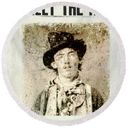 Billy The Kid Wanted Poster Round Beach Towel