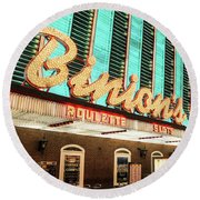 Round Beach Towel featuring the photograph Binions Hotel And Casino by Aloha Art