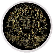 Black And Gold Quote - Faith Is The Bird Round Beach Towel