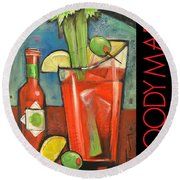 Bloody Mary Poster Round Beach Towel by Tim Nyberg