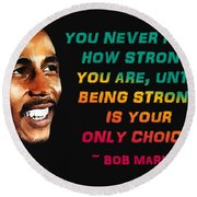 Bob Marley Quote Round Beach Towel by Mim White