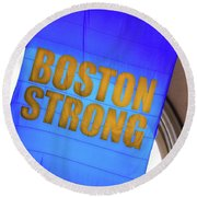 Round Beach Towel featuring the photograph Boston Strong - Boston Marathon Banner by Joann Vitali