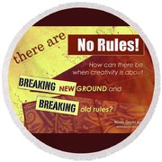 Break The Rules Round Beach Towel
