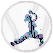 Breathe Yoga Art Round Beach Towel