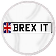 Brexit Number Plate Round Beach Towel by Roger Lighterness