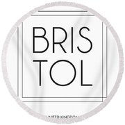 Bristol, United Kingdom - City Name Typography - Minimalist City Posters Round Beach Towel