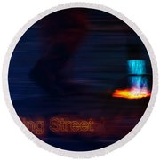 Round Beach Towel featuring the photograph Burning Street by Hannes Cmarits
