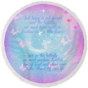 Round Beach Towel featuring the digital art Butterfly And We by Sherri Of Palm Springs