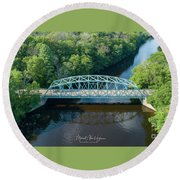 Round Beach Towel featuring the photograph Butts Bridge Summertime by Michael Hughes