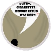 Buying Cigarettes - Mad Men Poster Don Draper Quote Round Beach Towel