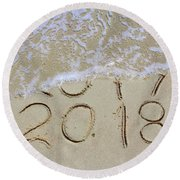Bye Bye 2017 Welcome2018 Round Beach Towel