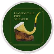 Calabash Pipe For Handsome Smokers Round Beach Towel