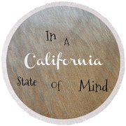 Cali State Of Mind Round Beach Towel