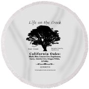 California Oak Trees - Black Text Round Beach Towel