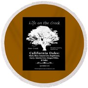 California Oak Trees - White Text Round Beach Towel