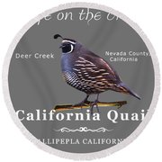 California Quail - Color Bird - White Text Round Beach Towel