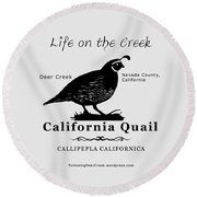 California Quail - White Round Beach Towel