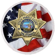 California State Parole Agent Badge Over American Flag Round Beach Towel by Serge Averbukh