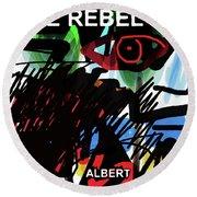 Camus The Rebel  Poster Round Beach Towel