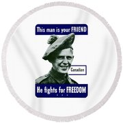 Canadian This Man Is Your Friend Round Beach Towel