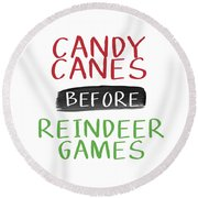 Candy Canes Before Reindeer Games- Art By Linda Woods Round Beach Towel